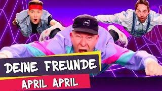 Deine Freunde – April, April (offizielles Musikvideo)