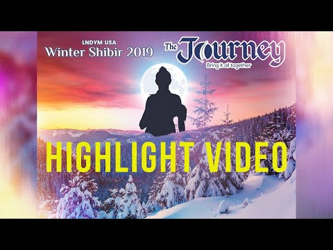THE JOURNEY 2019 • LNDYM Winter Shibir || LNDYM USA