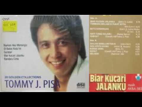 Tommy J Pisa - Biar Ku Cari Jalanku