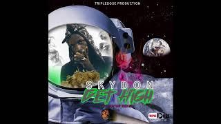 Skydon - Get High (Rockstar Remix) January 2018