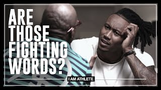 Are Those Fighting Words? | I AM ATHLETE (S2E18)
