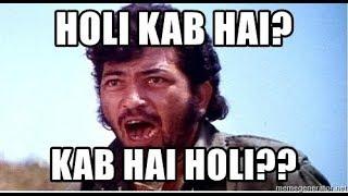 Holi kab hai whatsapp status video , Gabbar sing Best Dialouge, Happy Holi 2018 || WA Menia