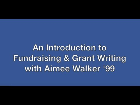 An Introduction to Fundraising and Grant Writing