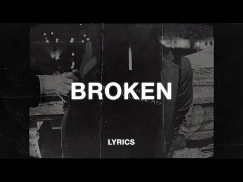 Lund - Broken (Lyrics)