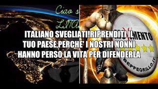 RIPRENDITI IL TUO PAESE, L'ITALIA PERCHE' I NOSTRI NONNI HANNO PERSO LA VITA PER DIFENDERLA!!