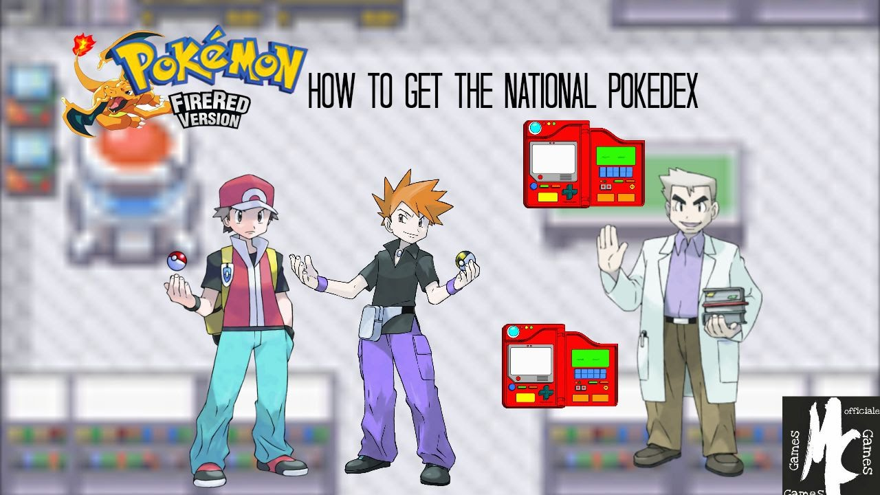 Pokemon Fire Red how to get the national Pokedex - YouTube