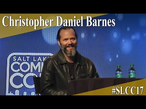 Christopher Daniel Barnes - Panel/Q&A - SLCC 2017
