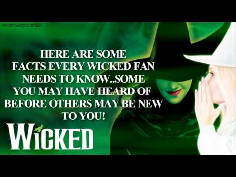 Want to know some facts about Wicked??