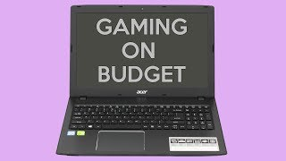 Acer Aspire E5- 575G Gaming Laptop Unboxing and Review with Benchmark Budget Gaming Laptop