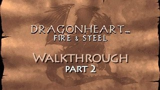 DragonHeart: Fire & Steel Walkthrough - Part 2 (PC) (HD)