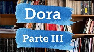 O caso Dora - Parte III