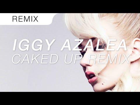 IGGY AZALEA - FANCY (CAKED UP REMIX)