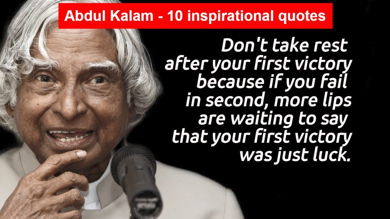 Abdul Kalam 10 Inspirational Quotes Inspire Yourself Youtube