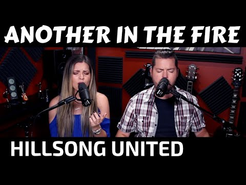 another-in-the-fire---hillsong-united-cover