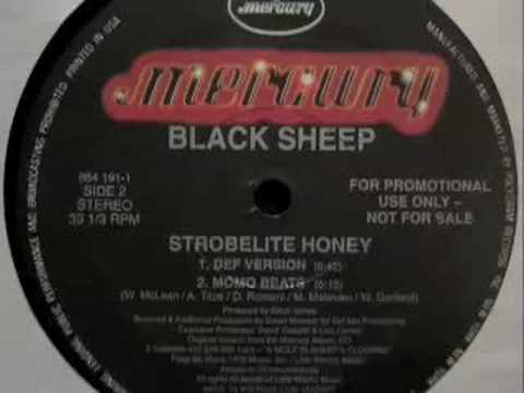 Black Sheep - Strobelite Honey (Def Version)