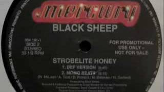 Black Sheep - Strobelite Honey (Def Version)