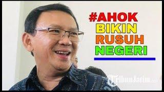 TAGAR#AHOK BIKIN RU$UH NEGERI BERGEMA BUKTI MEREKA P4NIK D4N $TR3S!
