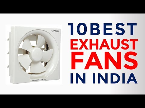 10 Best Exhaust Fans for Kitchen &  Bathroom in India with Price  | Top Exhaust Fans Brands | 2017