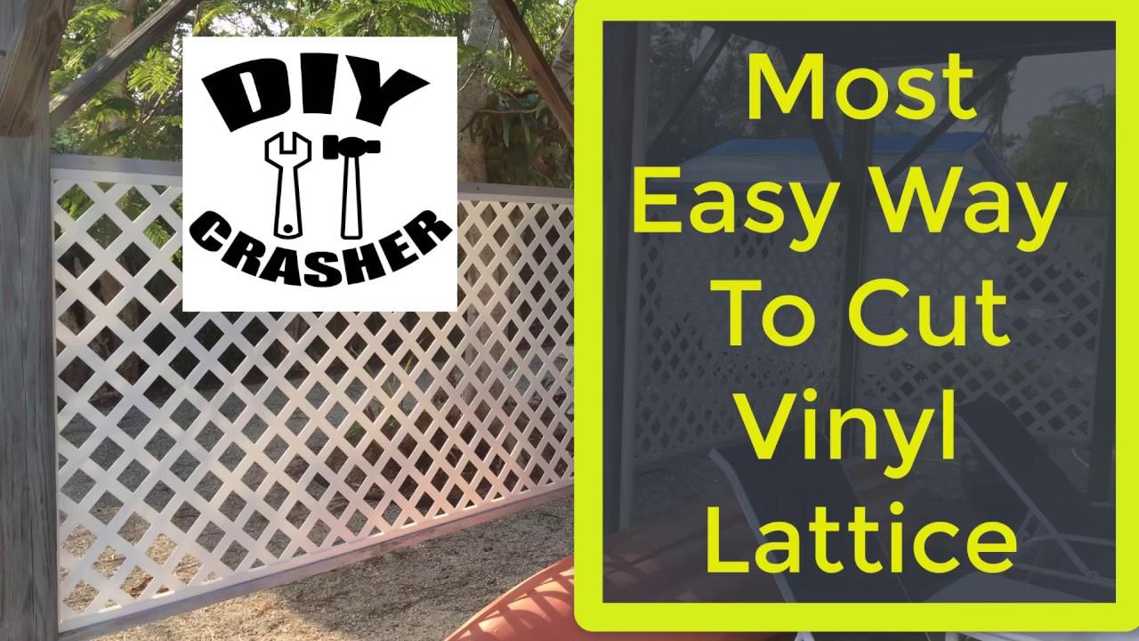 Most Easy Way To Cut Vinyl Lattice Panels Youtube