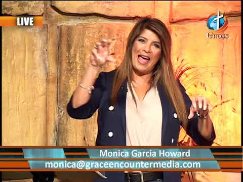 Grace Encounter with Monica Garcia 11-21-2018