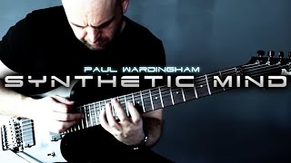 PAUL WARDINGHAM | Synthetic Mind [OFFICIAL VIDEO]