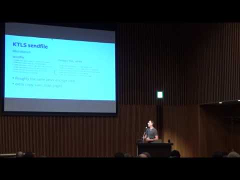 Kernel TLS (Transport Layer Security) Socket - Dave Watson