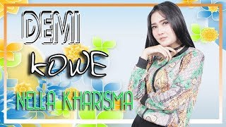 Download lagu Nella Kharisma Demi Kowe