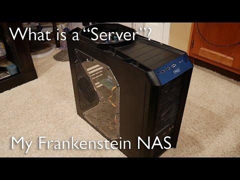 "My Frankenstein NAS | What is a ""Server""?"