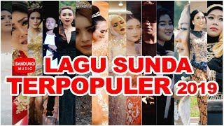LAGU SUNDA TERPOPULER 2019 [High Quality Audio Video]
