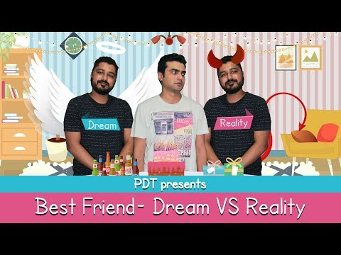 PDT Bestfriend: Dream VS Reality -  Funny Vines | Comedy Clips | Vines | Comedy