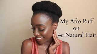 My Afro Puff on Short 4c Natural Hair - Whitney Madueke