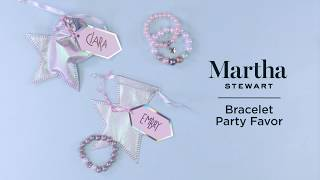Bracelet Party Favor with Martha Stewart | Michaels