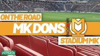 One of Smiv's most viewed videos: On The Road - MK DONS @ STADIUM MK