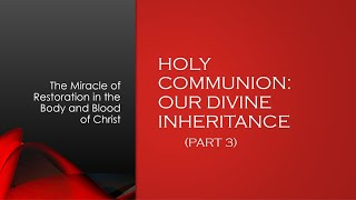 Holy Communion- Bible Study- Part 3