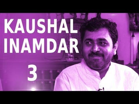 Kaushal Inamdar || Story Behind Ajintha || Love For The Marathi Language || Part 3
