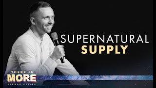 SUPERNATURAL SUPPLY   Pastor Vlad