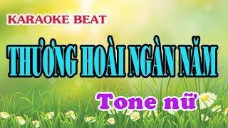 THƯƠNG HOÀI NGÀN NĂM | Karaoke tone nữ