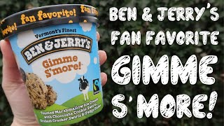 Ben & Jerry's Re-Released Gimme S'more Ice Cream | Taste Test & Review