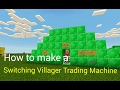 How to make a Switching Villager Trading Machine | Minecraft PE