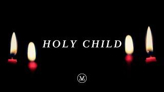 Christmas Vineyard Worship - Holy Child (with lyrics)