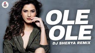 Ole Ole Remix DJ Shreya Mp3 Song Download
