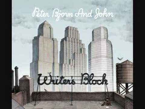 Peter Bjorn and John- Amsterdam