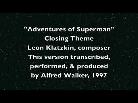 Adventures of Superman, Closing Theme
