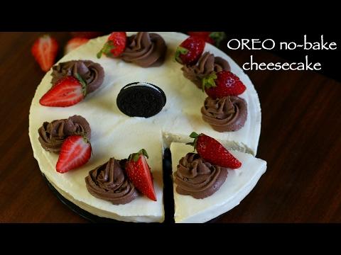 Oreo Cake Recipe | Oreo Cheesecake Recipe | No Bake Cheesecake Recipe