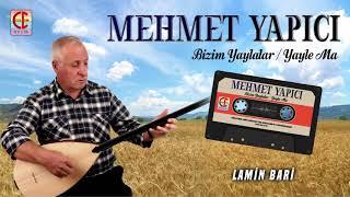 MEHMET YAPICI - LAMIN BARİ
