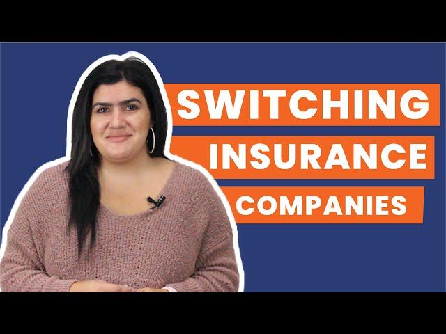 Switching Insurance Companies