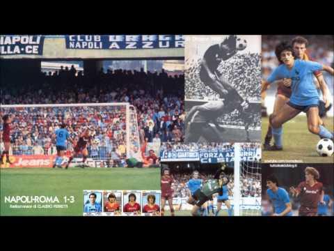 Napoli Roma 1 3 10 10 1982 Radiocronaca Di Claudio