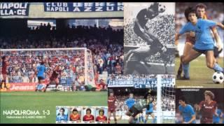 Napoli-roma 1-3  10/10/1982  Radiocronaca Di Claudio Ferretti  Tutto Il Calcio Minuto Per Minuto