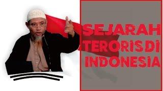 Tabligh Akbar Ustadz Abdurrahman Ayyub - Sejarah Teroris di Indonesia