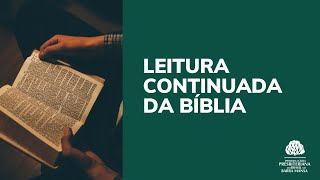 LEITURA CONTINUADA DA BIBLIA